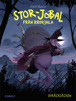 Stor-Jobal från Krokjala 1: Skräcksäcken - Stor-Jobal från Krokjala 1: Skräcksäcken