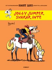 Jolly Jumper svarar inte