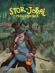 Stor-Jobal från Krokjala 2: Det surnar i säven
