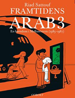 Framtidens arab 3: En barndom i Mellanöstern (1985–1987)