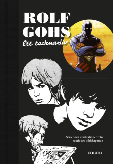 Rolf Gohs: Ett tecknarliv - Rolf Gohs: Ett tecknarliv