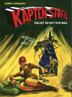 Kapten Stofil: Dåligt är det nya bra