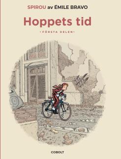 Spirou: Hoppets tid, del 1 - Spirou: Hoppets tid del 1