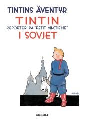 Tintins äventyr 01: Tintin i Sovjet