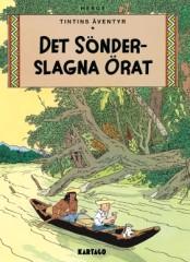 Tintins äventyr 06: Det sönderslagna örat