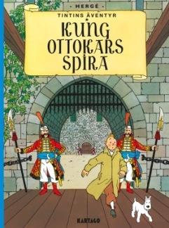 Tintins äventyr 08: Kung Ottokars spira