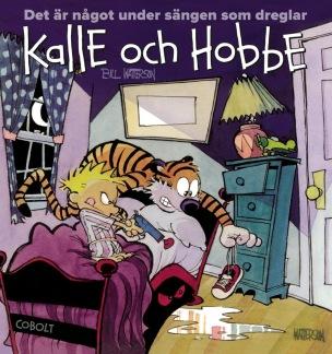 Kalle och Hobbe: Det är något under sängen som dreglar