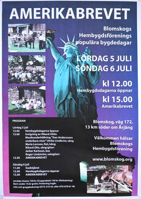"""Bygdespelet """"Amerikabrevet"""" spelas i Blomskog varje sommar. OBS ! Annonsen gällde 2014."""
