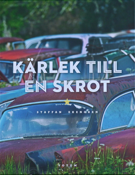 Fotograf Staffan Ekengrens bok om Bilkyrkogården.