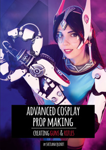 The book of Advanced Prop Making - Advanced Prop Making