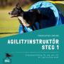 Agilityinstruktör Steg 1-distansutbildning - Agilityinstruktör Steg 1-distansutbildning