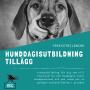 Hunddagisutbildning tillägg-distansutbildning - Hunddagisutbildning tillägg