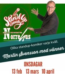13/2 Standup på Norre - 13/2 Standup på Norre entré  EJ MAT