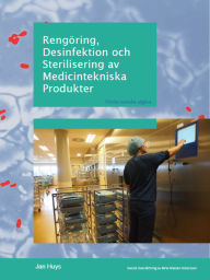 Rengöring, Desinfektion och Sterilisering av Medicintekniska Produkter
