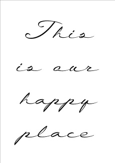Print - This is our happy place