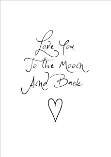 Print - Love you to the moon and back