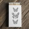 Tändstickor, Butterflies