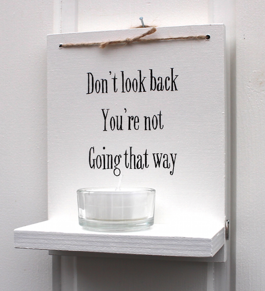 Don't look back... -