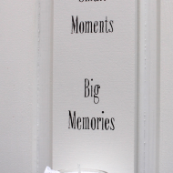 Small Moments Big Memories