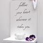 Follow your heart... - Ljushylla
