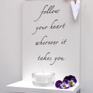 Follow your heart...