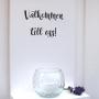 Välkommen till oss - handtextad ljushylla