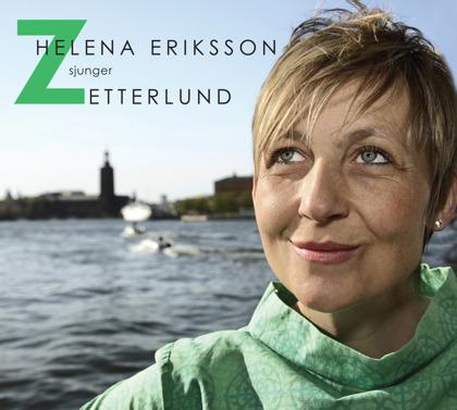 "Skivan ""Helena Eriksson sjunger Zetterlund"" Foto: Anja Liljefors"