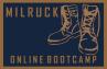 MILRUCK ONLINE BOOTCAMP - Class #009 5/1-22/3