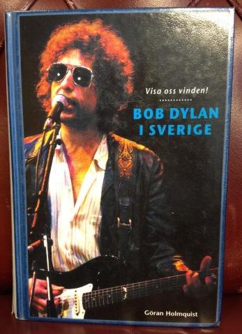 Boken om Bob Dylan i Sverige köpte jag på biblioteket för 5 kr.