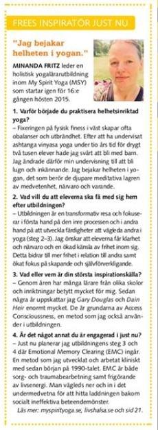 Minanda Fritz är Tidningen FREEs inspiratör i JULI-AUG numret 2015