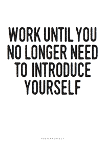 Work Until - Posterperfect