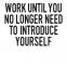Work untill - Posterperfect