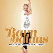 Barn i Balans® Bok + Yogakortlek + Plansch + Boll