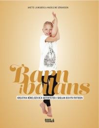 Barn i Balans® Bok + Yogakortlek + Plansch + Boll -