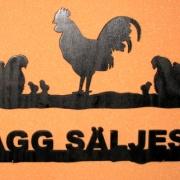 Välkomstskylt Ägg säljes