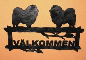 Halländskt hantverk Välkomstskylt efter kunds önskemål Kees hond Svart målad o lackad Ca 28x42 cm