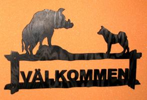 Välkomstskylt Vildsvin gråhund - Välkomstskylt Vildsvin gråhund