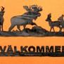Välkommen Vilt Klicka på bilden för varianter - Välkommen älg hjort o rådjur