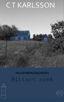 Bokrelease av deckaren Bittert svek den första delen i Falkenbergsmorden av deckarförfattare C T Karlsson i halländska Glommen utanför Falkenberg.