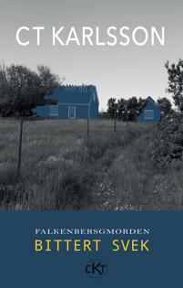 Köp det unika hårdbandet av debutboken Falkenbergsmorden - Bittert svek och få det signerat av den kvinnliga deckarförfattaren C T Karlsson