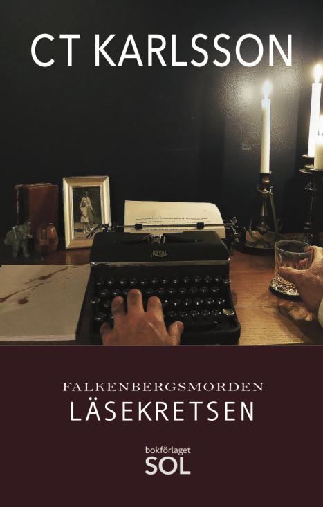 Den kvinnliga deckarförfattaren C T Karlsson från Glommen ger ut sin tredje del i deckarserien Falkenbergsmorden som heter Läsekretsen och utspelar sig även den i Halland.