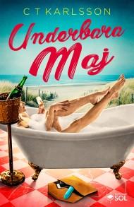 Underbara Maj en charmig, rolig och helt underbar  feelgood skriven av författare C T Karlsson!