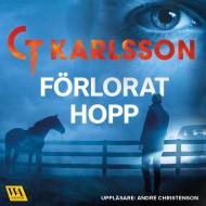 Deckarförfattare C T Karlsson Förlorat Hopp ur Morden i Halland, serien om krimnalkommisarie Magnus Johansson