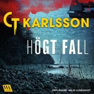 Deckarförfattare C T Karlsson Falkenbergsmorden Högt fall som utspelar sig i Glommen