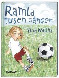Ramla tusen gånger av Ylva Carlsdotter Wallin