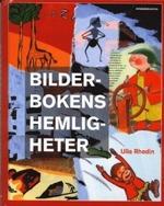 Bilderbokens hemligheter av Ulla Rhedin