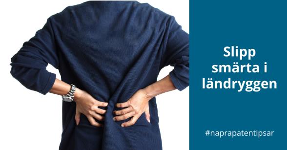 Naprapaten tipsar: Slipp smärta i ländryggen