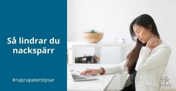 Naprapatkliniken i Piteå tipsar: Så lindrar du nackspärr