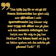"""""""Den hjälp jag får av att gå till Nenna Zetterström har gjort mig mer självsäker i mitt sportutövande! Jag känner mig mer trygg och säker ute på plan och den mentala träningen har betytt mer för mig än jag kan förklara! Det känns inuti att jag är en bättre spelare och det märks på planen! Tack! """" PJ"""