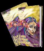 Nenna Zetterström författare, föreläsare & ledarskapsutvecklare - famna feminint ledarskap - antologin som skapat rubriker redan innan den lanserades